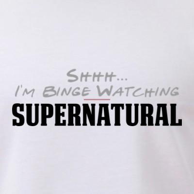 Shhh... I'm Binge Watching Supernatural