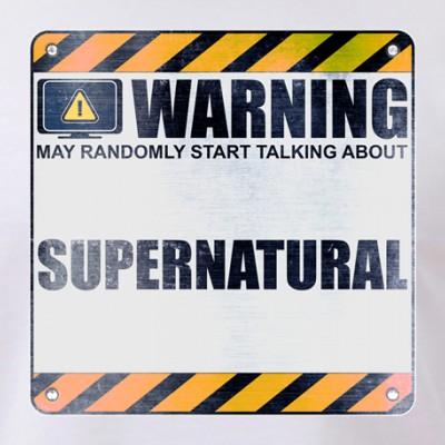 Warning: Supernatural