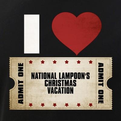 I Heart National Lampoon's Christmas Vacation Ticket