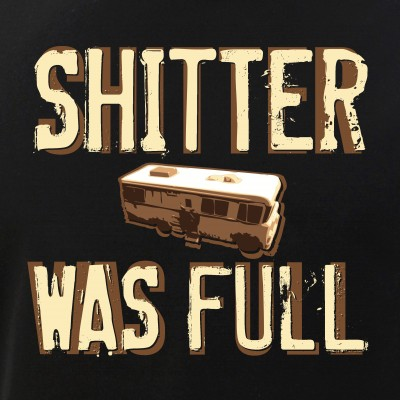 Shitter Was Full