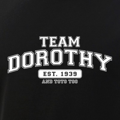 Team Dorothy - And Toto Too