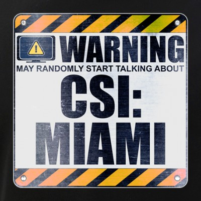 Warning: CSI: Miami