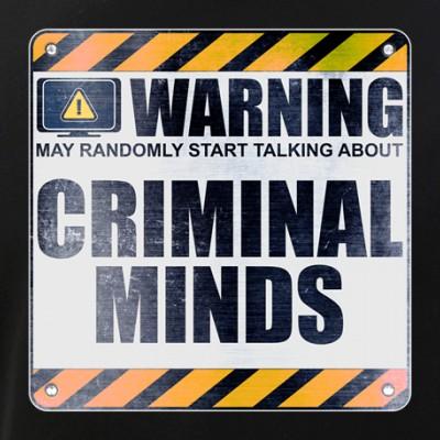 Warning: Criminal Minds