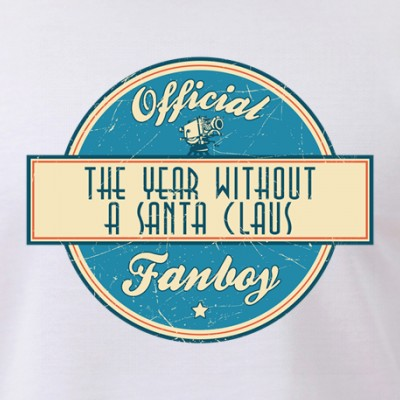 Official The Year Without a Santa Claus Fanboy