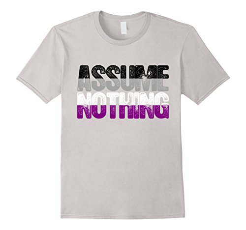 Assume Nothing Asexual Pride T-Shirt