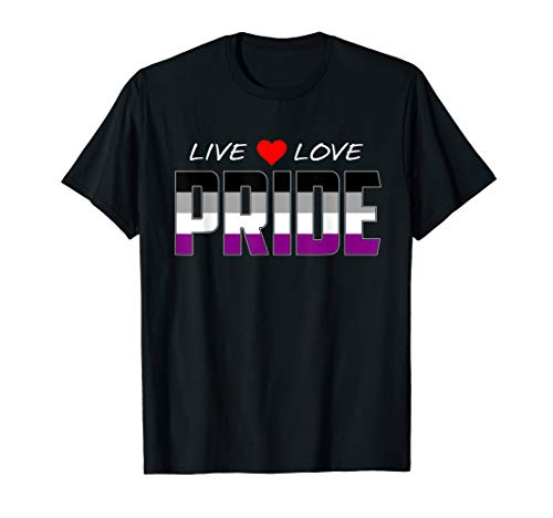Live Love Pride - Asexual Pride Flag T-Shirt