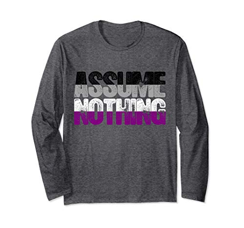Assume Nothing Asexual Pride Long Sleeve T-Shirt