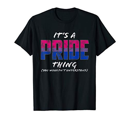 It's a Pride Thing - Bisexual Pride Flag T-Shirt