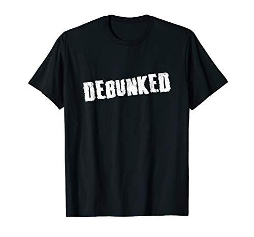 Debunked T-Shirt