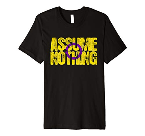 Assume Nothing Intersex Pride T-Shirt