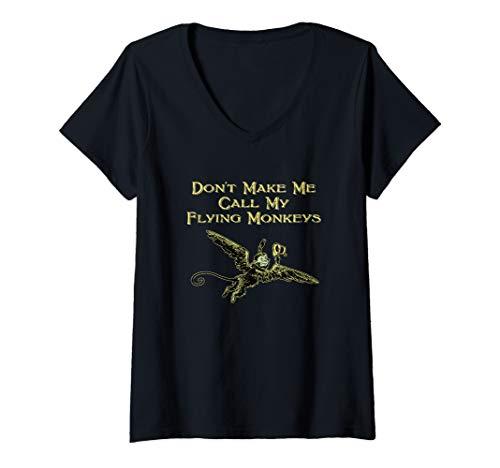 Womens Don't Make Me Call My Flying Monkeys V-Neck T-Shirt