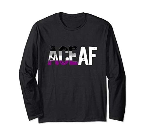ACE AF Ace as Fuck Asexual Pride Flag Long Sleeve T-Shirt