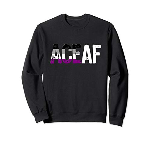 ACE AF Ace as Fuck Asexual Pride Flag Sweatshirt