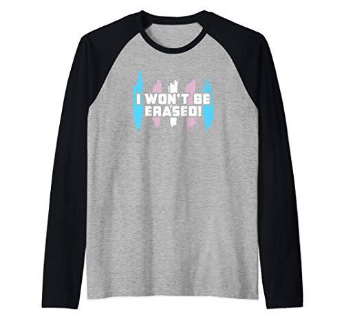 I Won't Be Erased! Transgender Pride Raglan Baseball Tee