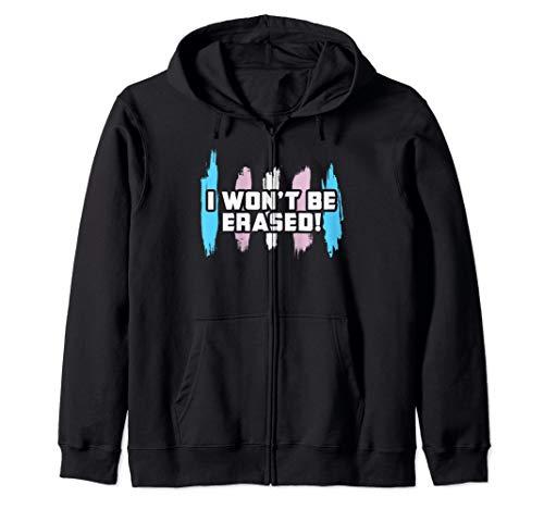 I Won't Be Erased! Transgender Pride Zip Hoodie