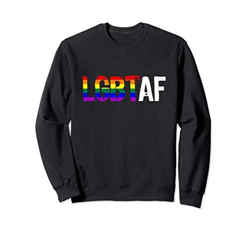 LGBT AF LGBT as Fuck Rainbow Pride Flag Sweatshirt