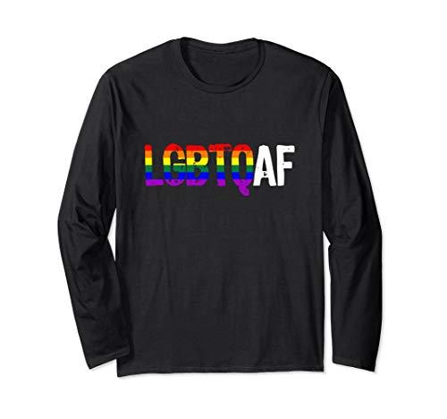 LGBTQ AF LGBTQ as Fuck Rainbow Pride Flag Long Sleeve T-Shirt