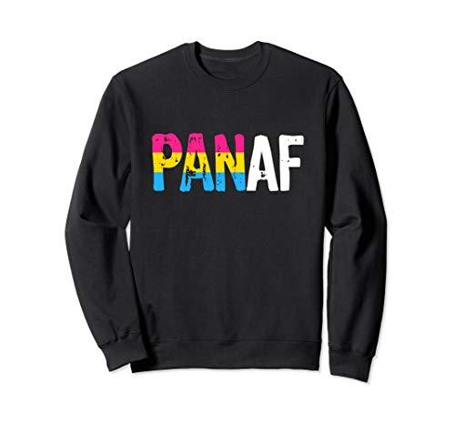 PAN AF Pan as Fuck Pansexual Pride Flag Sweatshirt