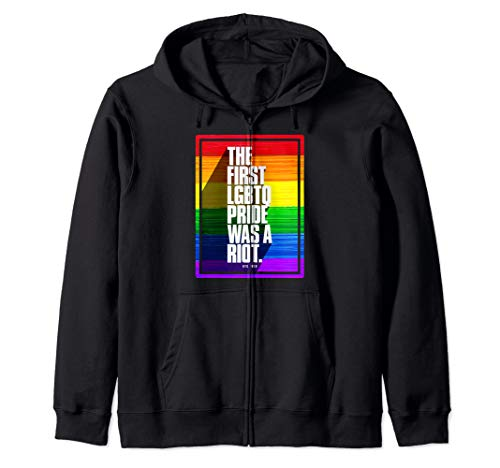 The First LGBTQ Pride Was A Riot Zip Hoodie