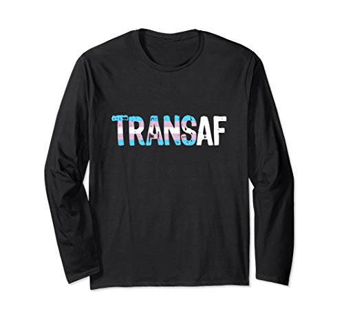 TRANS AF Trans as Fuck Transgender Pride Long Sleeve T-Shirt