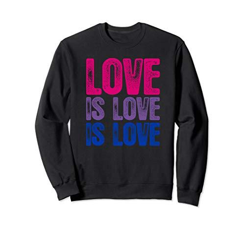 Love is Love is Love Bisexual Pride Sweatshirt