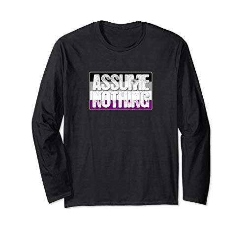 Assume Nothing Asexual Pride Flag Long Sleeve T-Shirt