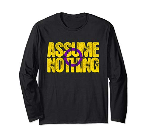 Assume Nothing Intersex Pride Long Sleeve T-Shirt