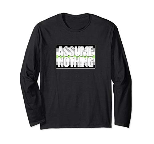 Assume Nothing Agender Pride Flag Long Sleeve T-Shirt