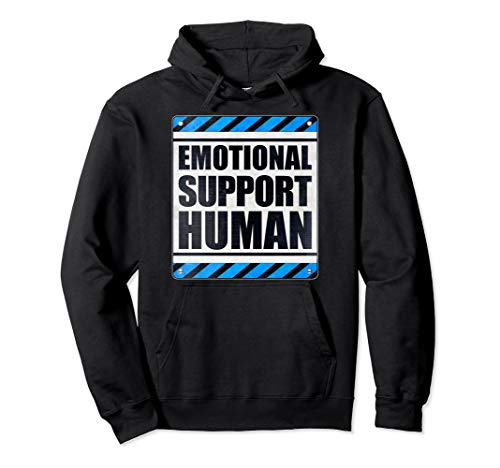 Emotional Support Human Pullover Hoodie