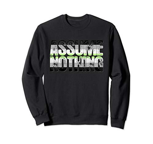 Assume Nothing Agender Pride Sweatshirt