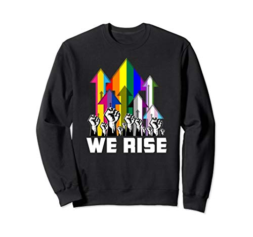We Rise LGBTQIA Pride Flags Sweatshirt