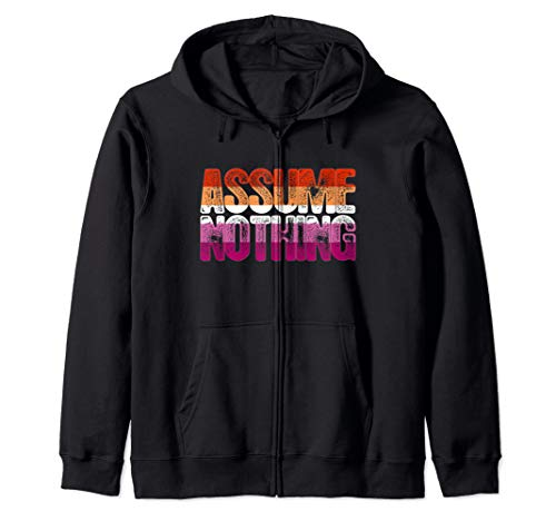 Assume Nothing Lesbian Pride Zip Hoodie