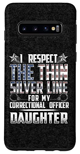 Galaxy S10 Daughter Thin Silver Line Correctional Officer Case
