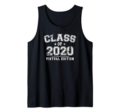 Distressed Class of 2020 - Virtual Edition Tank Top