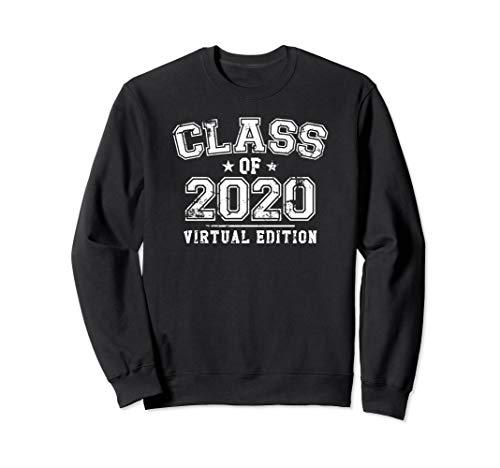 Distressed Class of 2020 - Virtual Edition Sweatshirt