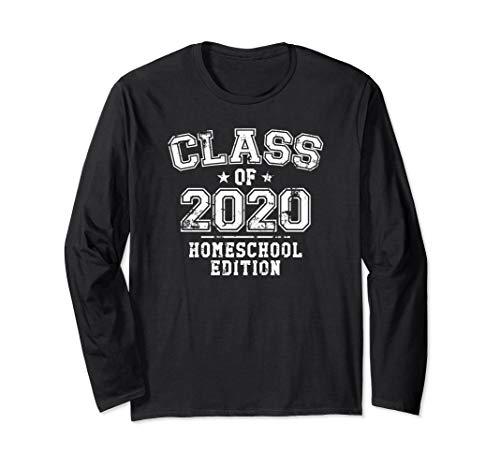 Distressed Class of 2020 - Homeschool Edition Long Sleeve T-Shirt
