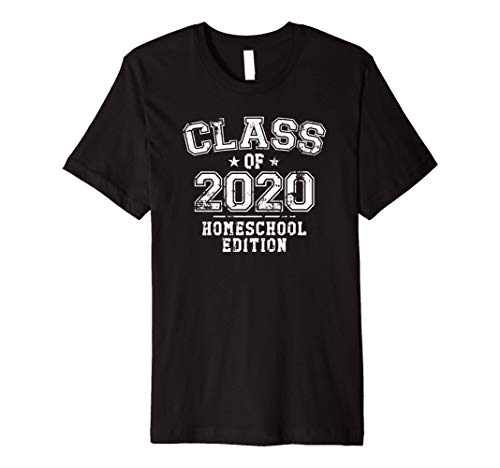 Distressed Class of 2020 - Homeschool Edition Premium T-Shirt