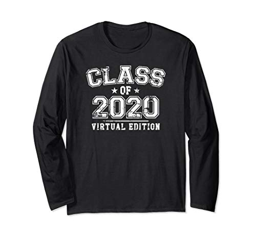 Distressed Class of 2020 - Virtual Edition Long Sleeve T-Shirt