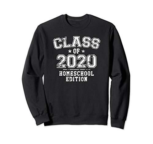 Distressed Class of 2020 - Homeschool Edition Sweatshirt