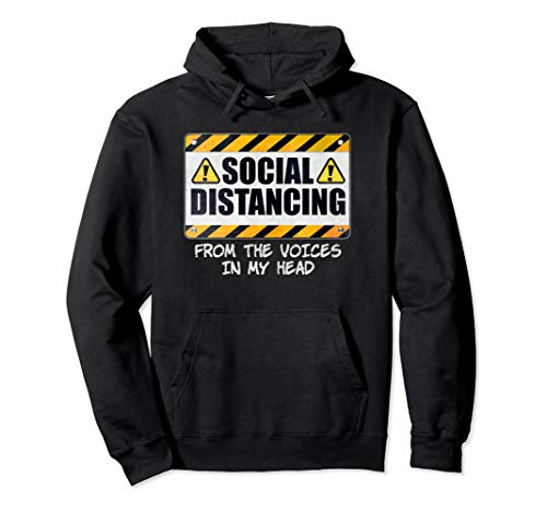Social Distancing from the Voices In My Head Pullover Hoodie