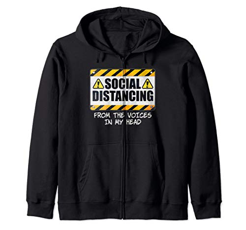 Social Distancing from the Voices In My Head Zip Hoodie