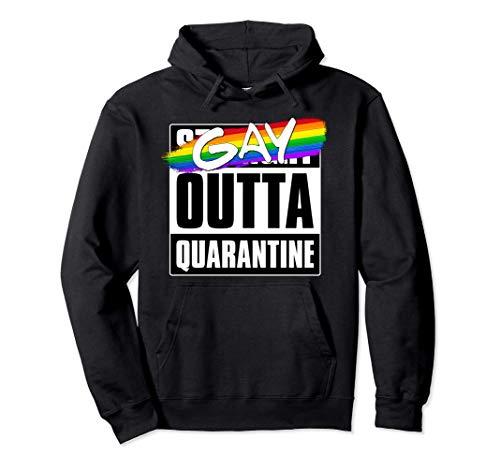 Gay Outta Quarantine - LGBTQ Pride Pullover Hoodie
