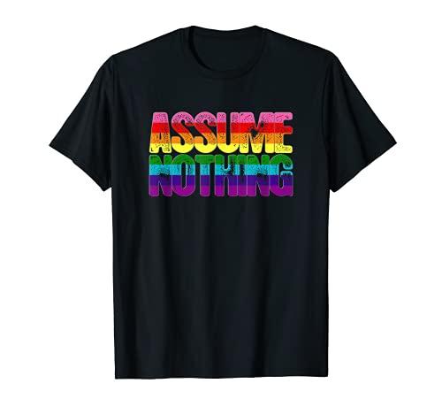 Assume Nothing Original Gilbert Baker LGBTQ Gay Pride Flag T-Shirt