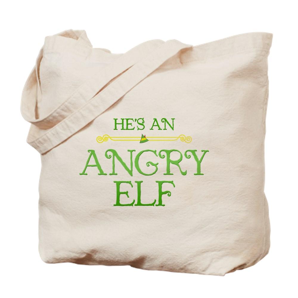 He's an Angry Elf Tote Bag