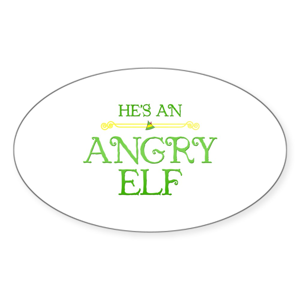 He's an Angry Elf Oval Sticker