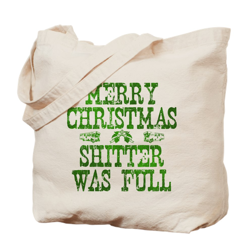 Merry Christmas. Shitter Was Full Tote Bag