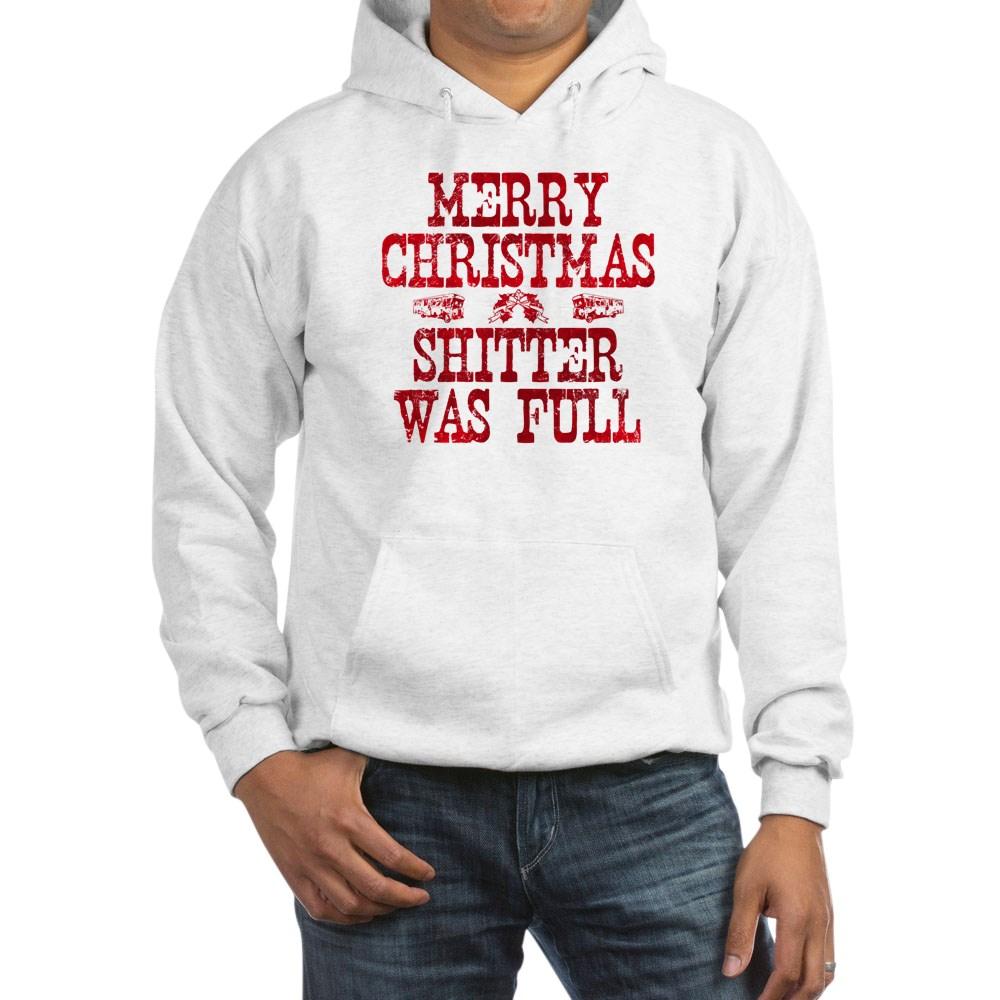 Red Merry Christmas, Shitter Was Full Hooded Sweatshirt
