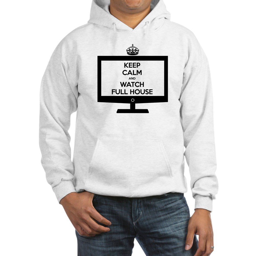 Keep Calm and Watch Full House Hooded Sweatshirt