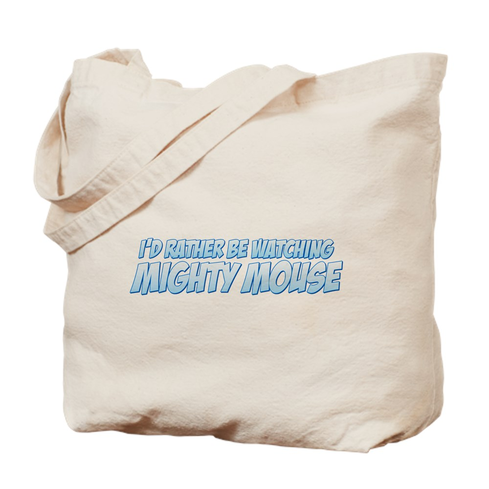 I'd Rather Be Watching Mighty Mouse Tote Bag