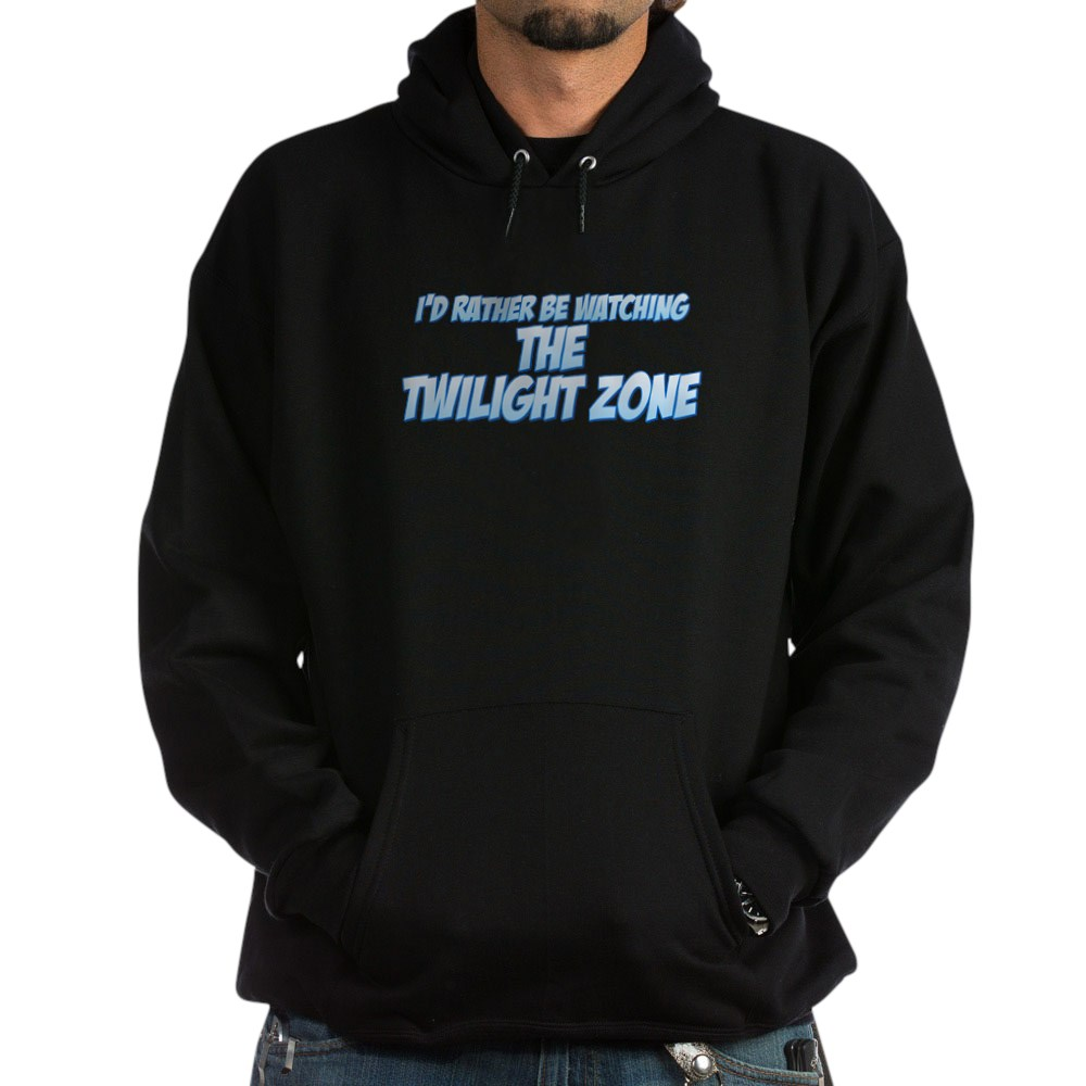 I'd Rather Be Watching The Twilight Zone Dark Hoodie